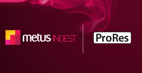 Metus INGEST now with Apple ProRes 422 Support